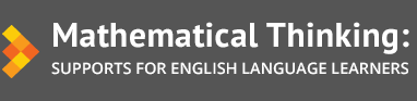Mathematical Thinking for English Language Learners